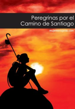 Peregrinas por el Camino de Santiago. mujeresviajeras.com