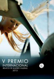 V Premio Internacional Relatos de Mujeres Viajeras 2013