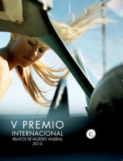 V Premio Internacional Relatos Mujeres Viajeras 2013