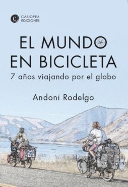 El mundo en bicicleta. 7 años viajando por el globo