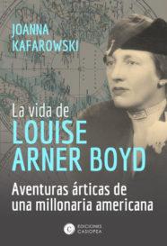 La vida de Louise Arner Boyd