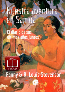 Nuestras aventuras en Samoa_Fanny & Louis Stevenson