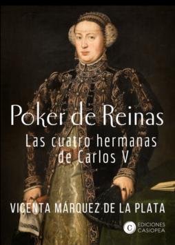 Poker de Reinas. Las cuatro hermanas de Carlos V
