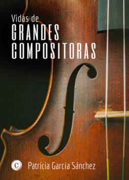 Vidas de grandes compositoras